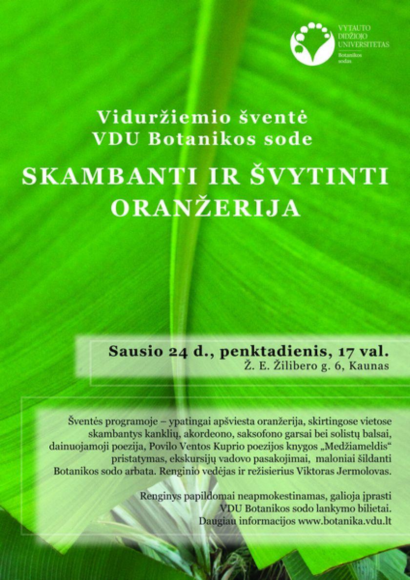 Didžiausią Lietuvoje oranžeriją užlies muzikos garsai ir spalvos