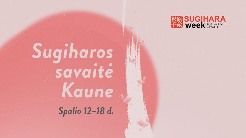 Sugiharos savaitė Kaune: pagarba istorinei praeičiai ir gausi renginių programa